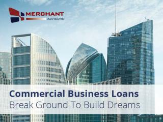 Commercial Loans from Merchant Advisors