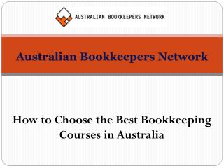 How to Choose the Best Bookkeeping Courses in Australia
