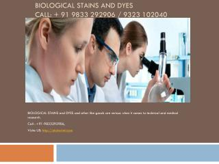 LAB CHEMICAL EXPORTERS FROM INDIA, BIOLOGICAL STAINS and DYES