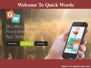 Welcome to Quick Wordz