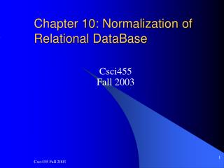 Chapter 10: Normalization of  Relational DataBase