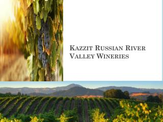 Kazzit Russian River Valley Wineries