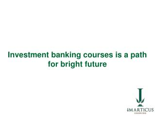 Banking and Financial courses