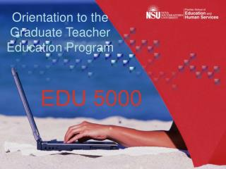 Orientation to the Graduate Teacher Education Program