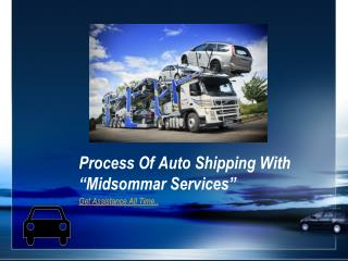 Process Of Auto Shipping With California Auto Carriers
