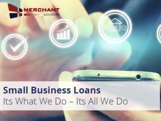 Small Business Loans from Merchant Advisors