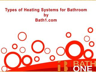 Types of heating systems for bathroom
