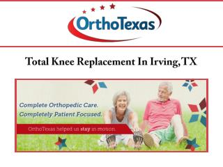 Total Knee Replacement In Irving, TX
