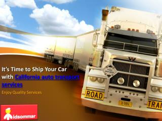 It's Time to Ship Your Car With California Auto Transport