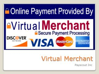 Benefits of a virtual merchant