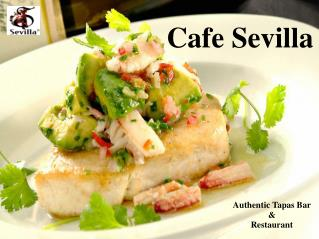 Cafe Sevilla - Spanish Food Restaurant in San Diego
