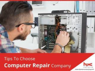 Tips to Choose Computer Repair Firm in Honolulu