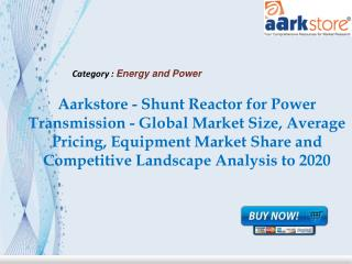 Aarkstore - Shunt Reactor for Power Transmission