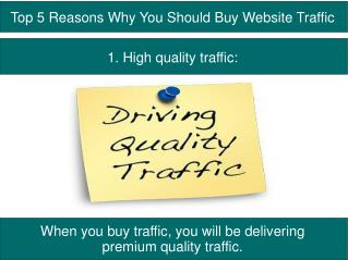 Top 5 Reasons Why You Should Buy Website Traffic