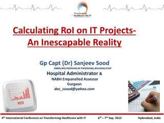 Calculating RoI on IT Projects - An Inescapable Reality