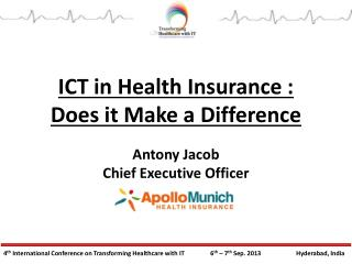 ICT in Health Insurance : Does it Make a Difference