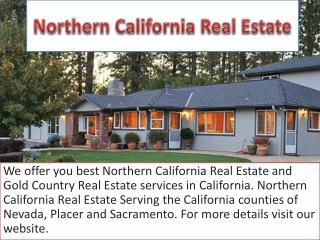 Northern California Real Estate And Gold Country Real Estate