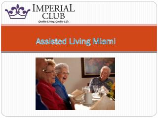 Assisted Living Miami