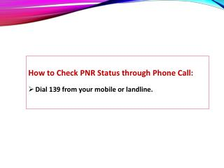 Check PNR Status by Phone Call