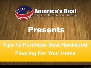 Tips To Purchase Right Hardwood Flooring