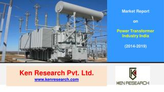 Pricing Analysis Power Transformer Market in India 2019