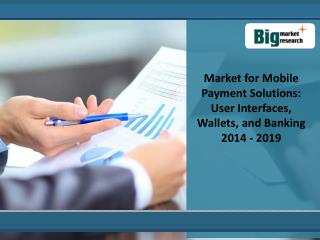 Analysis Of  Mobile Payment Solutions market 2019