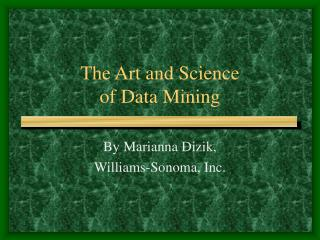 The Art and Science of Data Mining