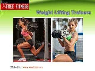 Weight lifting trainers for helping you