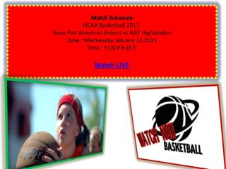 Watch Exciting Texas-Pan American Broncs vs NJIT Highlanders
