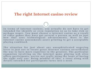 The right Internet casino review