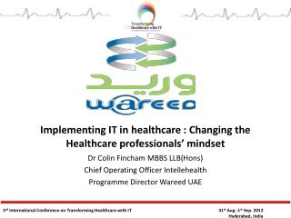 Implementing IT in Healthcare