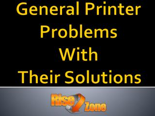 General Printer Problems With Their Solutions