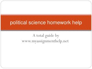 MyAssignmentHelp.Net: What is Political Science ?