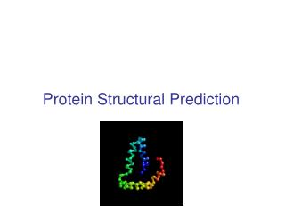 Protein Structural Prediction