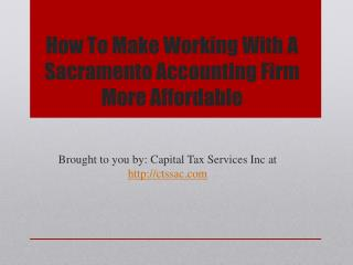 How To Make Working With A Sacramento Accounting Firm