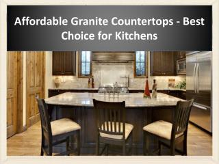 Affordable Granite Countertops - Best Choice for Kitchens