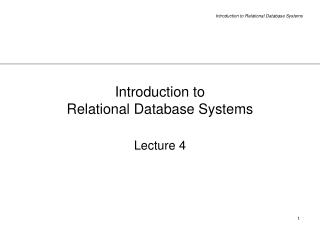 Introduction to  Relational Database Systems