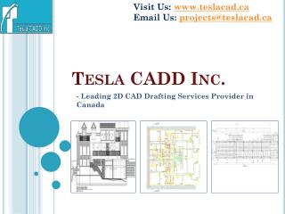 Tesla CADD Inc., leading 2D CAD Drafting Services provider i