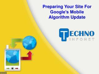 Preparing Your Site For Google's Mobile Algorithm Update