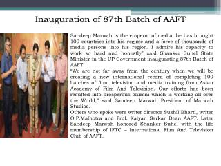 Inauguration of 87th Batch of AAFT