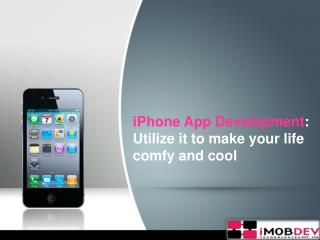 iPhone App Development services by iMOBDEV Technologies