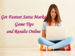 Get Fastest Satta Matka Game Tips and Results Online