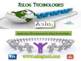 Application Development by Aslog Technologies