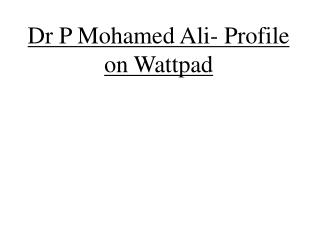 Wattpad Profile- P Mohamed Ali