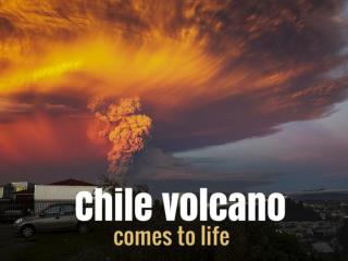 Chile volcano comes to life