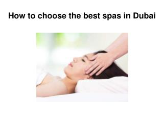 How to choose the best spas in Dubai