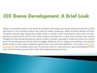 iOS Game Development, A Brief Look