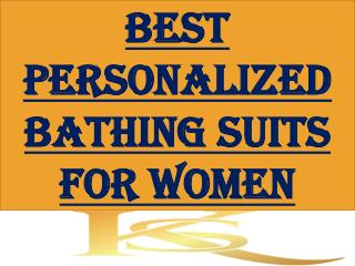 Personalized Bathing Suits For Women
