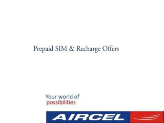 Aircel Prepaid Recharge Offers and SIM card