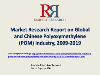 Polyoxymethylene (POM) Industry 2019 Forecasts for Global an